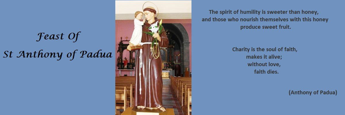 June 13th - Feast day of St Anthony